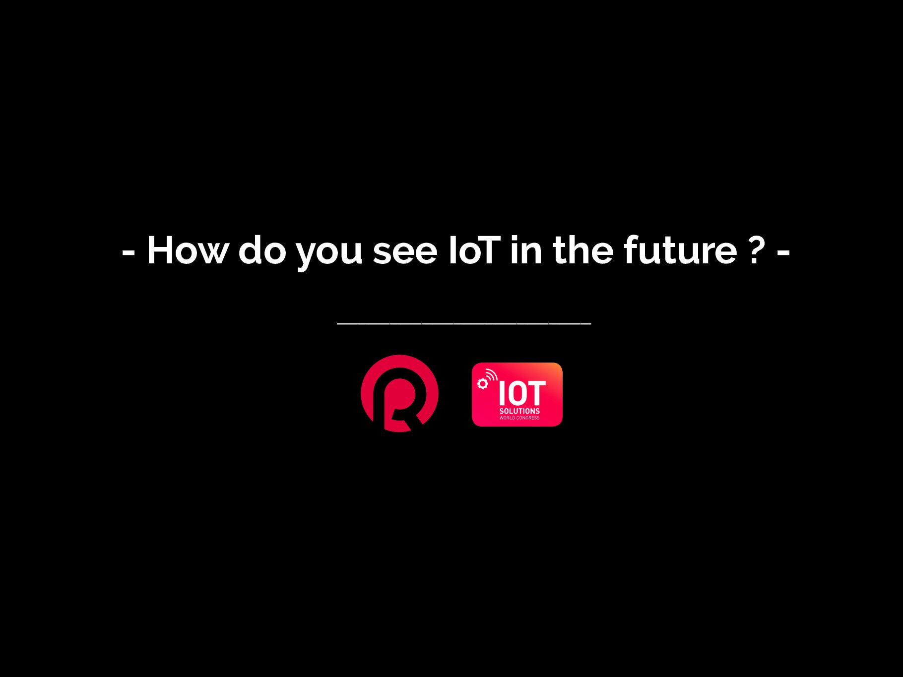 IoT Solutions World Congress Barcelona : The future of IoT